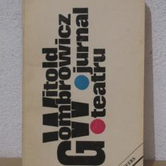 Witold Gombrowicz - Teatru, Jurnal - Carte Teatru