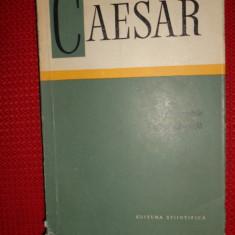 Fragmentele.Opera apocrifa an 1967/283pag/4 harti- Caesar - Carte Istorie