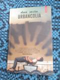 DAN SOCIU - URBANCOLIA (prima editie - 2008 - NOUA, IN TIPLA!!!)