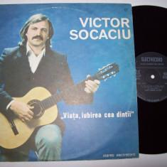 Disc vinil VICTOR SOCACIU - Viata, iubirea cea dintai (ST - EDE 03001) - Muzica Folk electrecord