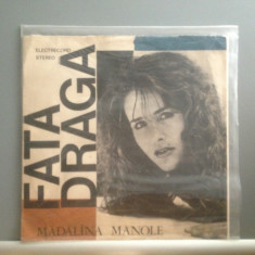 MADALINA MANOLE - FATA DRAGA (EDE 04003/ELECTRECORD) - VINIL/Stare Buna - Muzica Dance