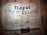 ZIAR VECHI   - TIMPUL  -  31 AUGUST 1946