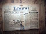 ZIAR VECHI   - TIMPUL -  6 SEPTEMBRIE 1946