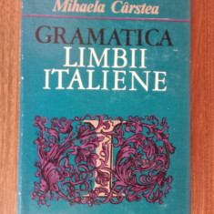 Mihaela Carstea - Gramatica limbii italiene - Curs Limba Italiana