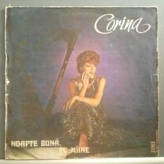 CORINA CHIRIAC - NOAPTE BUNA, PE MAINE(EDE02281/ELECTRECORD) -VINIL/Stare Buna - Muzica Pop