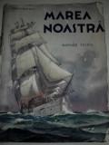 Marea Noastra, numar festiv, Bucuresti 1937