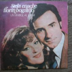Stela Enache Florin Bogardo un simbol al iubirii disc vinyl lp Muzica Pop electrecord usoara, VINIL