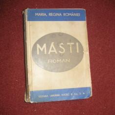 MARIA, REGINA ROMANIEI - MASTI - Carte veche
