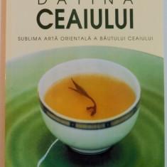 DATINA CEAIULUI, SUBLIMA ARTA ORIENTALA A BAUTULUI CEAIULUI, 2002