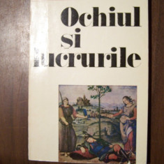 Ochiul si lucrurile - Andrei Plesu (prima editie, 1986, cu autograf) - Filosofie
