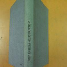 Limba engleza curs practic volumul I Bucuresti 1969 - Curs Limba Engleza