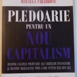 PLEDOARIE PENTRU UN NOU CAPITALISM de YVAN ALLAIRE si MIHAELA FIRSIROTU , 2011