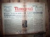ZIAR VECHI   - TIMPUL  - 19 NOIEMBRIE  1946