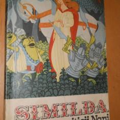 SIMILDA SI LUPTA CU PITICII NANI CARTE POVESTI ILUSTRATA - 1972 - Carte de povesti