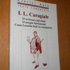 I L CARAGIALE - TEXTE COMENTATE : O SCRISOARE PIERDUTA, O NOAPTE FURTUNOASA - Teste admitere liceu, Litera