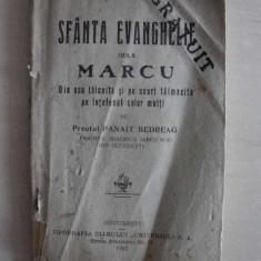 SFANTA EVANGHELIE DE LA MARCU, 1927 - Carti bisericesti