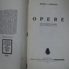 OPERE de MATEIU I. CARAGIALE, BUC. 1936 - Carte veche