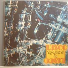 DISCO DANCE vol II - doar discul I ( EDE 01727/ELECTRECORD) - VINIL/IMPECABIL - Muzica Dance