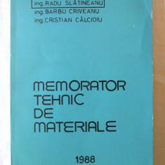 """""""MEMORATOR TEHNIC DE MATERIALE"""", R. Slatineanu / B. Criveanu / C. Calcioiu, 1988"""