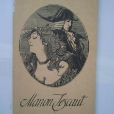 MANON LESCAUT - ABATELE PREVOST ( 4828 ) - Roman, Anul publicarii: 1992