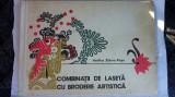 COMBINATII DE LASETA CU BRODERIE ARTISTICA -VASILICA ZIDARU POPA
