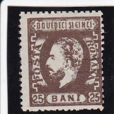 ROMANIA 1872 LP 37 CAROL I CU BARBA VALOAREA 25 BANI SEPIA POINCON L. PASCANU - Timbre Romania, Nestampilat