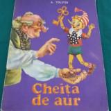CHEIȚA DE AUR / A TOLSTOI/ ILUSTRAȚII E.LEȘCU/ 1992 - Carte de povesti