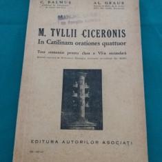 M. TVLLII CICERONIS / TEXT COMENTAT PENTRU CLASA A VI-A SECUNDARĂ/ 1937 - Carte veche