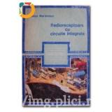 Nicolae Marinescu - Radioreceptoare cu circuite integrate