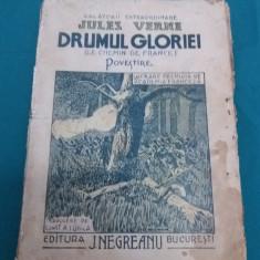 CĂLĂTORII EXTRAORDINARE*DRUMUL GLORIE/I JULES VERNE/1925 - Carte veche
