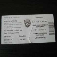 FC Botosani - CSMS Iasi (11 august 2015) / bilet de meci - Bilet meci