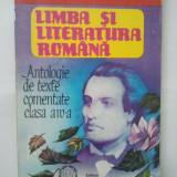 LIMBA SI LITERATURA ROMANA - ANTOLOGIE DE TEXTE COMENTATE CLASA A IV-A ( 4991 ) - Manual scolar, Clasa 4