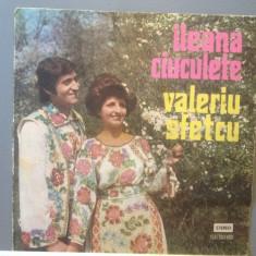 ILEANA CIUCULETE/VALERIU SFETCU(EPE 01327/ELECTRECORD) - VINIL/POPULARA - Muzica Populara