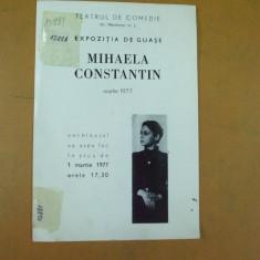 Mihaela Constantin guase catalog expozitie teatrul comedie Bucuresti 1977