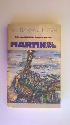 William Golding - Martin cel avid foto