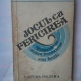 (C328) VASILE TINCU - JOCUL CU FERICIREA