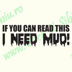 I need mud_Tuning Auto_Cod: CST-498_Dim: 15 cm. x 4.9 cm. - Stickere tuning