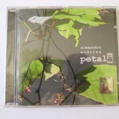 CD ORIGINAL NOU(SIGILAT) IN TIPLA ALEXANDRU ANDRIES ALBUMUL PETALA