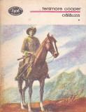 FENIMORE COOPER - CALAUZA VOLUMUL 1 ( BPT 879 ), 1976