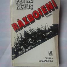 (C327) PETRU REZUS - RAZBOIENI - Roman istoric