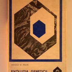 Arnold W. Ravin - Evolutia geneticii
