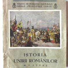 Carte veche: ISTORIA UNIRII ROMANILOR, I. Lupas, 1938. Biblioteca de istorie OM