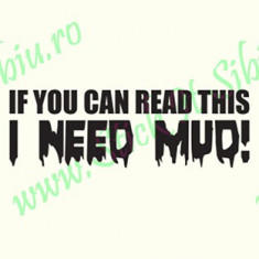 I need mud_Tuning Auto_Cod: CST-498_Dim: 25 cm. x 8.2 cm. - Stickere tuning