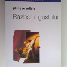 Philippe Sollers - Razboiul gustului - Filosofie