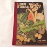 ALBUM LITERAR GASTRONOMIC- contine retete culinare, rf11/1