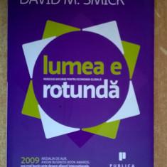 David M. Smick - Lumea e rotunda