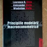 Lawrence R. Klein s.a. - Principiile modelarii macroeconometrice
