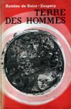 Terre des hommes de Antoine de Saint-Exupéry
