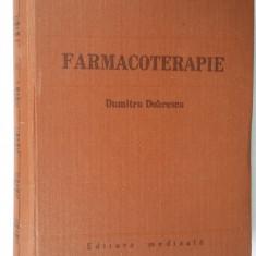 FARMACOTERAPIE - DUMITRU DOBRESCU - Carte Farmacologie