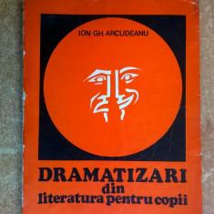 Ion Gh. Arcudeanu - Dramatizari din literatura pentru copii
